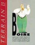 Terrain - Terrain N° 13 Octobre 1989 : Boire.
