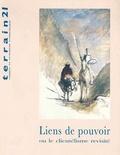Terrain - Terrain N° 21 Octobre 1993 : Liens de pouvoir ou le clientélisme revisité.