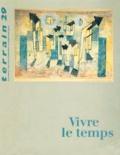 Stéphane Beaud et  Collectif - Terrain N° 29 Septembre 1997 : Vivre le temps.
