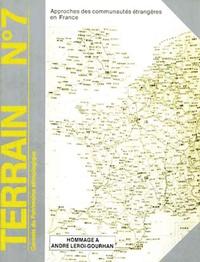 Collectif - Terrain N° 7 Octobre 1986 : Approches des communautés étrangères en France.