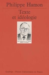Philippe Hamon - Texte et idéologie.