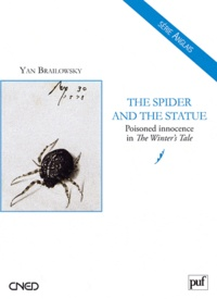 Yan Brailowsky - The Spider and the Statue : Poisoned Innocence in The Winter's Tale.