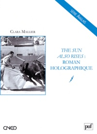 Clara Mallier - The Sun Also Rises : roman holographique.