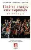 Pom-Sok Ch'a et In-Hun Ch'oe - Théâtre coréen contemporain - Anthologie.