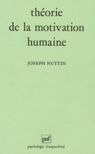 THEORIE DE LA MOTIVATION HUMAINE. Du besoin au projet daction.pdf