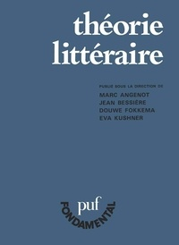 Marc Angenot et Jean Bessière - Théorie littéraire - Problèmes et perspectives.