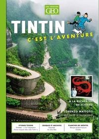 Eric Meyer - Tintin c'est l'aventure N° 5, juin-novembre  : A la recherche de Tchang.