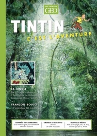 Eric Meyer - Tintin c'est l'aventure N° 7 : La jungle.
