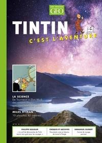 Eric Meyer - Tintin c'est l'aventure N° 8, juin-août 2021 : La science.
