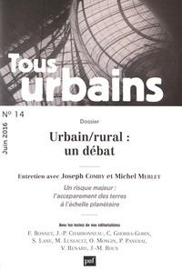 Frédéric Bonnet - Tous urbains N° 14, juin 2016 : Urbain/rural : un débat.