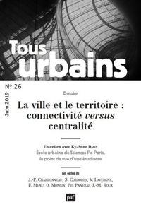 Philippe Panerai - Tous urbains N° 26, juin 2019 : .