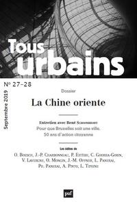 Jérémy Cheval - Tous urbains N° 27-28, septembre  : La Chine oriente.