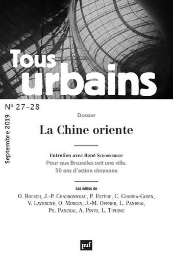 Tous urbains N° 27-28, septembre  La Chine oriente
