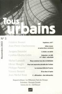 Frédéric Bonnet - Tous urbains N° 3, Novembre 2013 : .