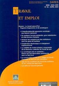 Ministère Affaires Sociales - Travail et emploi N° 94 Avril 2003 : Le travail aujourd'hui, regards d'ergonomes et de sociologues.
