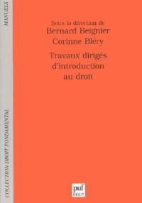 Bernard Beignier - Travaux dirigés d'introduction au droit.