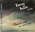Pierre Michot - Tristan et Isolde - Wagner.