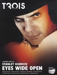 Aureliano Tonet - Trois couleurs N° : Stanley Kubrick : Eyes wide open - Guide de l'exposition.