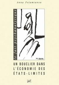 Anna Potamianou - Un bouclier dans l'économie des états limites - L'espoir.