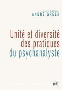 Unité et diversité des pratiques du psychanalyste - Colloque de la Société psychanalytique de Paris (14-15 janvier 2006).pdf