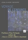 Jean-Claude Snyders - Voyage de l'enfance.