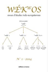 Romain Garnier et Xavier Delamarre - Wékwos N° 1/2014 : .