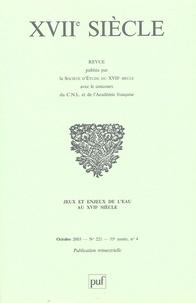 Michel Jeanneret - XVIIe siècle N° 221, Octobre 2003 : Jeux et enjeux de l'eau au XVIIe siècle.