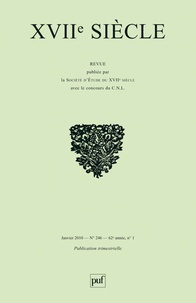 Béatrice Guion et Claudine Poulouin - XVIIe siècle N° 246, Janvier 2010 : Faire lire l'histoire.