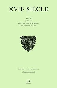 Delphine Reguig - XVIIe siècle N° 268, Juillet 2015 : Connaître l'Orient en Europe au XVIIe siècle.