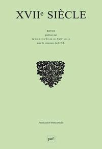 Delphine Reguig - XVIIe siècle N° 270, Janvier-mars : Auctoralité, voix et publics dans le Mercure galant - Lire et interpréter l'écriture de presse à l'époque moderne.