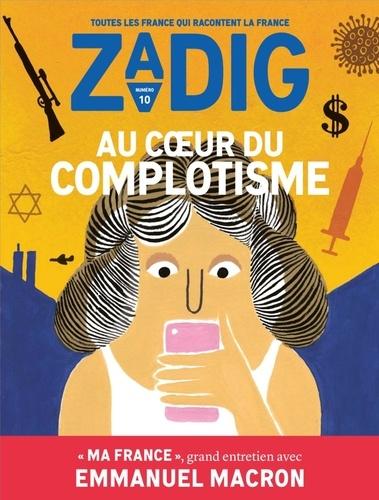 François Vey - Zadig N° 10 : Au coeur du complotisme.