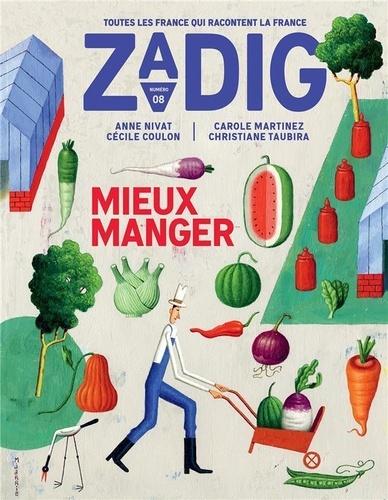 François Vey - Zadig N° 8 : Mieux manger.