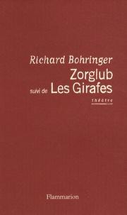 Richard Bohringer - Zorglub suivi de Les Girafes.
