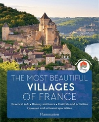 Télécharger des livres google mac The Most Beautiful Villages of France  - The Official Guide 9782081487512