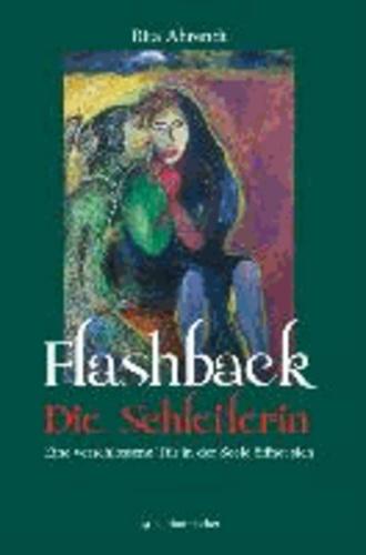 Flashback - Die Schleiferin - Eine verschlossene Tür in der Seele öffnet sich.