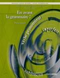 Flavia Garcia - En avant la grammaire ! - Cahier d'activités de grammaire en situation Niveau intermédiaire.