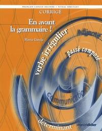Flavia Garcia - En avant la grammaire ! français langue seconde niveau débutant - Corrigé.