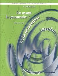Flavia Garcia - En avant la grammaire ! français langue seconde niveau intermédaire - Corrigé.