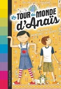 Joana Penna - Le tour du monde d'Anaïs, Tome 03 - Dans les pyramides d'Égypte !.