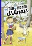 Joana Penna et Flavia Lins e Silva - Le tour du monde d'Anaïs, Tome 05 - Course-poursuite en Afrique.