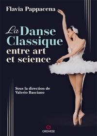 Flavia Pappacena - La danse classique entre art et science.