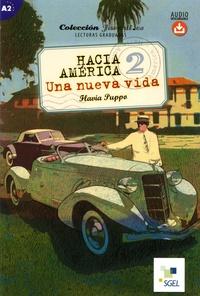 Flavia Puppo - Hacia América Tome 2 : Una nueva vida - A2.