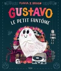 Flavia Zorilla Drago - Gustavo le petit fantôme.