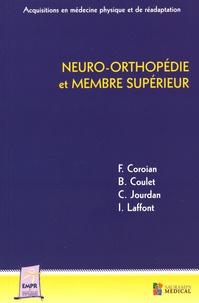 Flavian Coroian et Bertrand Coulet - Neuro-orthopédie et membre supérieur.