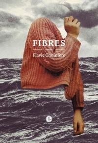 Flavie Choinière - Fibres.
