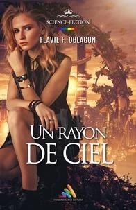 Flavie F. Oblagon et Homoromance Éditions - Un rayon de ciel.