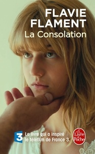 Télécharger gratuitement kindle books torrent La Consolation (French Edition) par Flavie Flament