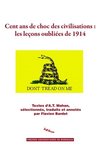 Cent ans de choc des civilisations : les leçons oubliées de 1914