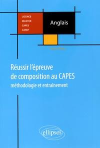 Flavien Bardet - Réussir l'épreuve de la composition au CAPES d'anglais - Méthodologie et entraînement.