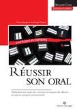 Flavien Bregeon et Nicolas Gicquel - Réussir son oral - Préparation aux oraux des concours et examens des officiers de sapeur-pompiers professionnels.